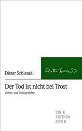 Der Tod Ist Nicht Bei Trost - Schlesak, Dieter