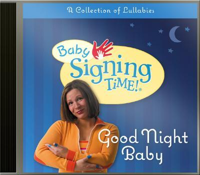 Baby Signing Time! Good Night Baby CD
