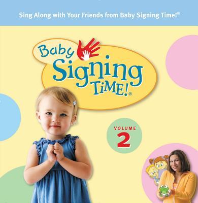 Baby Signing Time! Volume 2