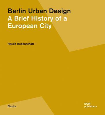 Berlin Urban Design 9783869221052