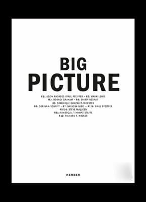 Big Picture: Places, Projections 9783866785281