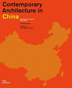 Contemporary Architecture in China: Buildings and Projects 2000-2020 9783869221205