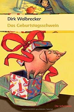 Das Geburtstagsschwein