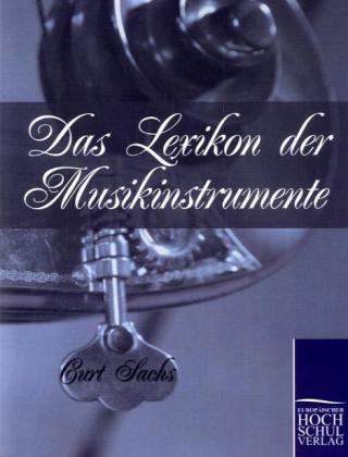 Das Lexikon Der Musikinstrumente 9783867415972