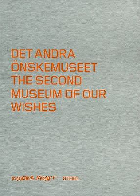 Det Andra Onskemuseet/The Second Museum Of Our Wishes 9783869301457