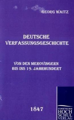 Deutsche Verfassungsgeschichte 9783867412148