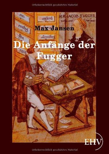 Die Anf Nge Der Fugger 9783867416146