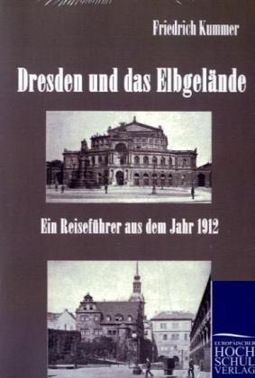 Dresden Und Das Elbgel Nde 9783867412162