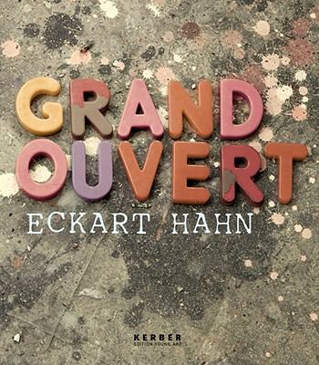 Eckart Hahn: Grand Ouvert 9783866783430