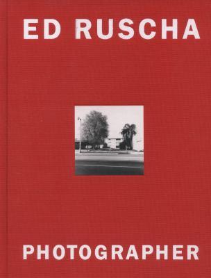 Ed Ruscha: Photographer 9783865212061