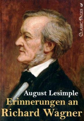 Erinnerungen an Richard Wagner 9783867415767