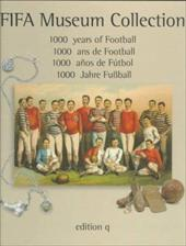 Fifa Museum Collection: 1000 Years of Football 8063112
