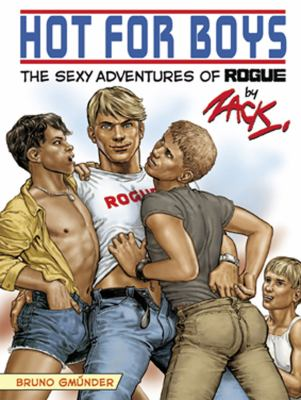 Hot for Boys: The Sexy Adventures of Rogue 9783867871013
