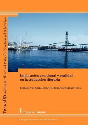 Implicaci N Emocional y Oralidad En La Traducci N Literaria 9783865963390