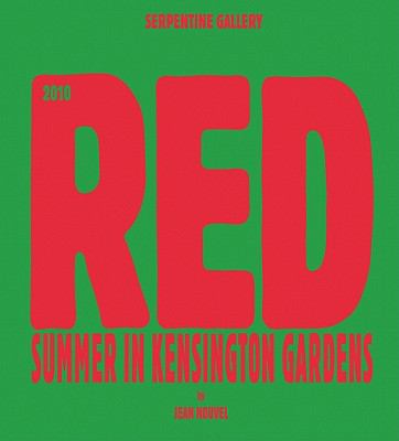 Red: Summer in Kensington Gardens: Serpentine Gallery 9783865608604
