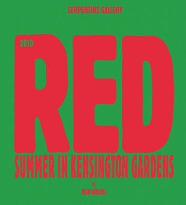 Red: Summer in Kensington Gardens: Serpentine Gallery