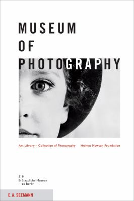 Museum of Photography: Art Library - Collection of Photography Helmut Newton Foundation 9783865022417