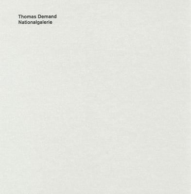 Thomas Demand: Nationalgalerie 9783869300375