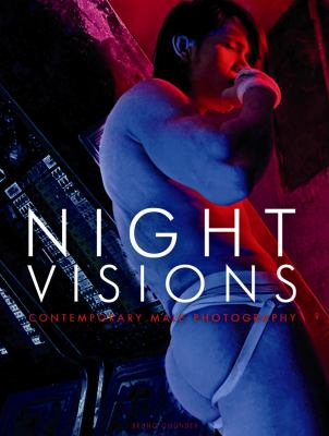 Night Visions: Contemporary Male Photography 9783861878926