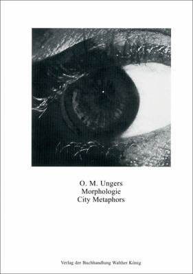 O.M. Ungers: Morphologie/City Metaphors 9783865609465