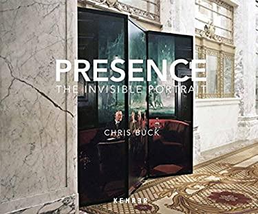 Presence: The Invisible Portrait 9783868283075