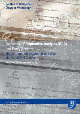 Qualitative Comparative Analysis Und Fuzzy Sets: Ein Lehrbuch Fur Anwender Und Jene, Die Es Werden Wollen 9783866490680