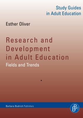 Research and Development in Adult Education: Fields and Trends 9783866493049