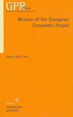 Review of the European Consumer Acquis 9783866530720