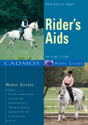 Rider's Aids: How to Get It Right 9783861279426