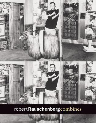 Robert Rauschenberg: Combines 9783865211453