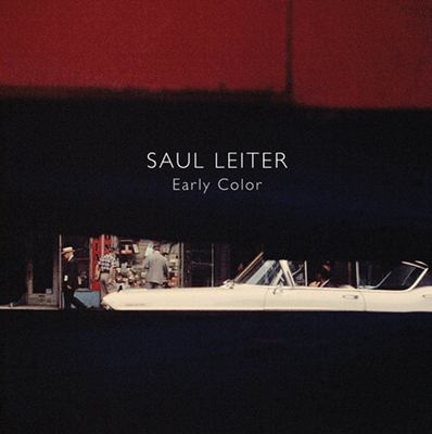 Saul Leiter: Early Color 9783865211392