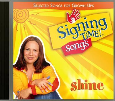 Signing Time! Songs Shine CD