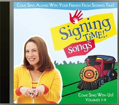 Signing Time! Songs Volume 7-9 CD