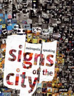 Signs of the City: Metropolis Speaking 9783868590142