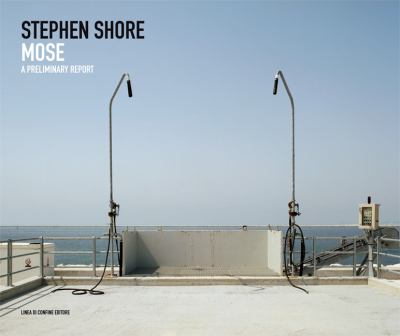 Stephen Shore: Mose: A Preliminary Report 9783865603944