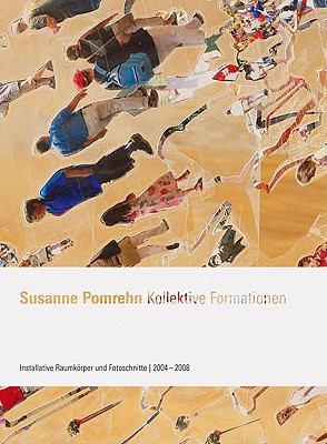 Susanne Pomrehn: Kollektive Formationen 9783866783249