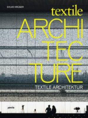 Textile Architecture: Textile Architektur 9783868590173