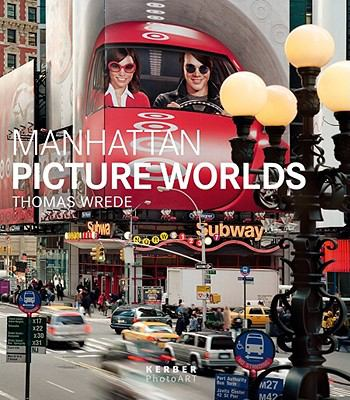 Manhattan Picture Worlds 9783866782440