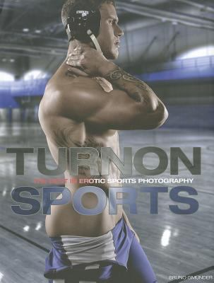Turnon: Sports: The Best in Erotic Sports Photography 9783867871716