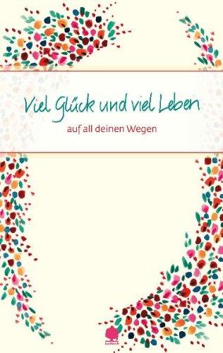 Viel Glck und viel Leben - Claudia Peters