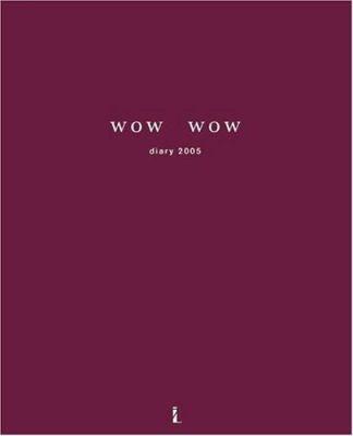 Wow Wow Diary 2005 9783865210401