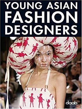 Young Asian Fashion Designers 9783866540118