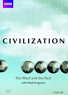 Civilization: The West and the Rest with Niall Ferguson