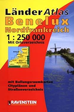 Grosser Reiseatlas Benelux, Nordfrankreich: 48 Seiten Kartenteil 1:250 000 Mit Ortsregister: 20 Seiten Ballungsraumkarten: 55 Seiten Stadtplane Mit St 9783876607993