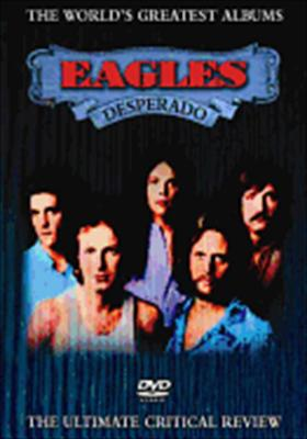 Eagles: Desperado World's Greatest Albums