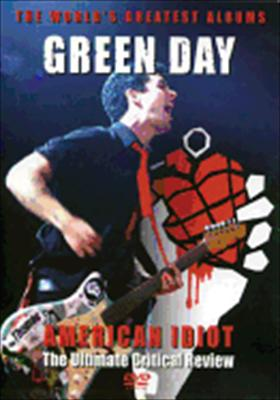 Green Day: American Idiot Ultimate Critical Review