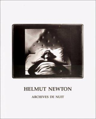 Helmut Newton: Archives de Nuit 9783888146640