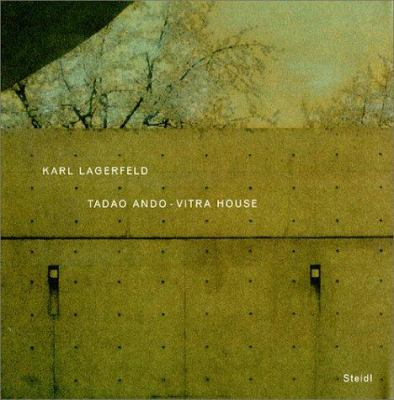 Karl Lagerfeld: Tadao Ando-Vitra House 9783882436228