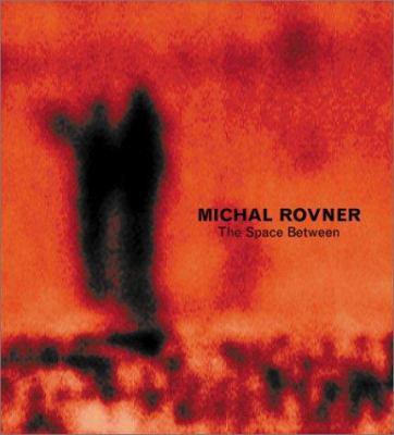 Michal Rovner: The Space Between 9783882438284