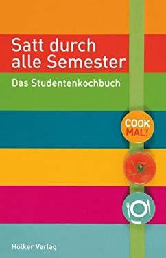 Satt Durch Alle Semesterdas Studentenkochbuch